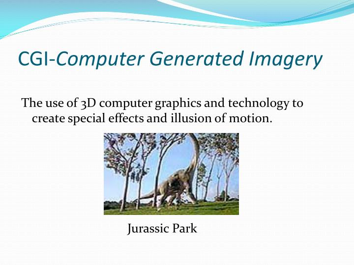 Cgi computer generated imagery