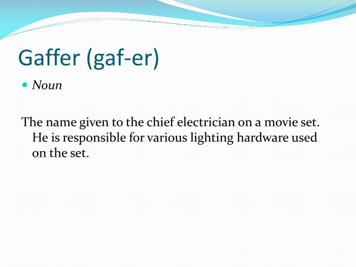 Gaffer (
