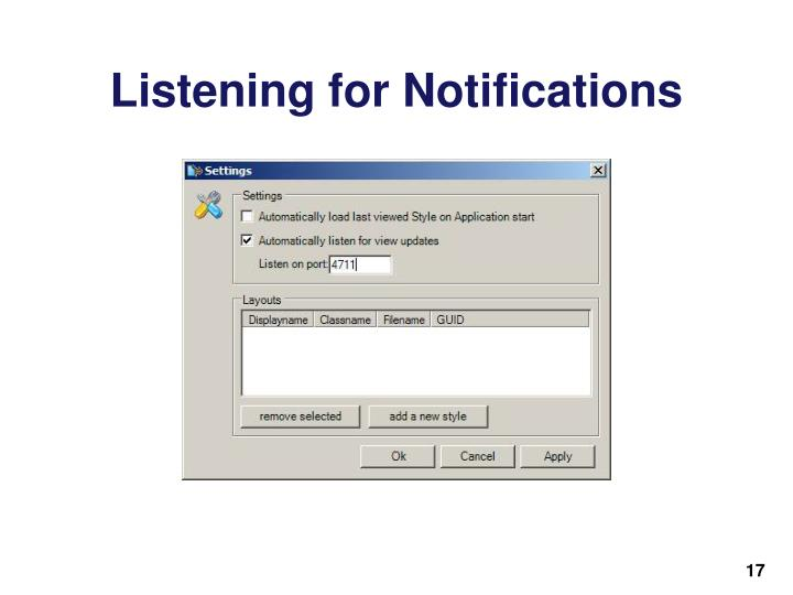 Listening for Notifications