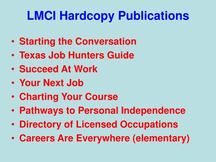LMCI Hardcopy Publications