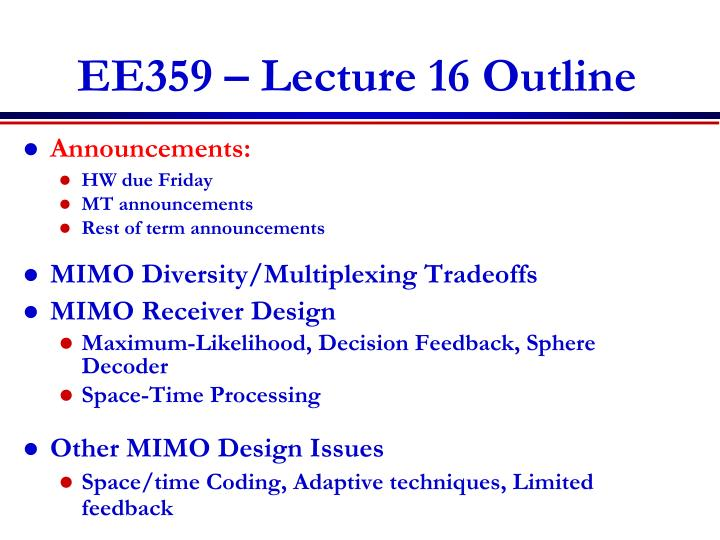 ee359 lecture 16 outline n.