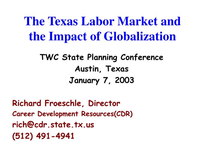 The texas labor market and the impact of globalization