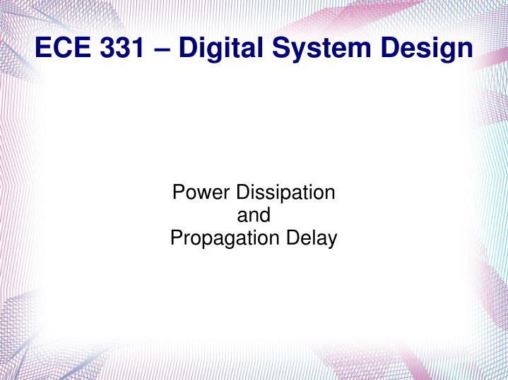 power dissipation and propagation delay n.