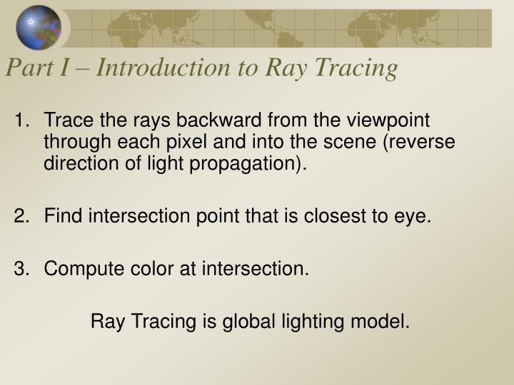 Part i introduction to ray tracing1