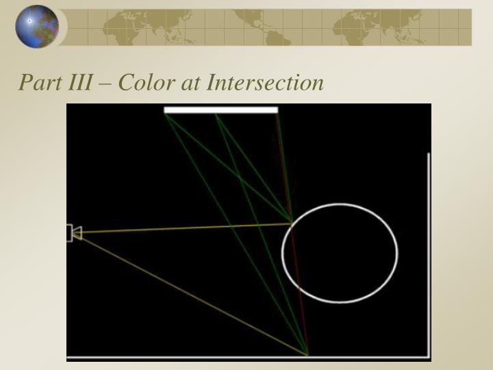 Part III – Color at Intersection