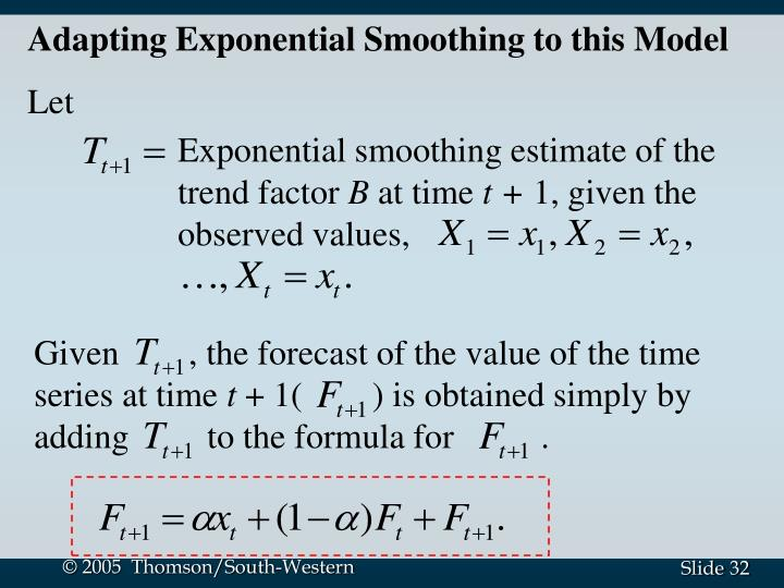 Adapting Exponential Smoothing to this Model