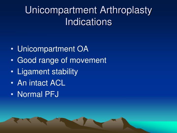 Unicompartment Arthroplasty