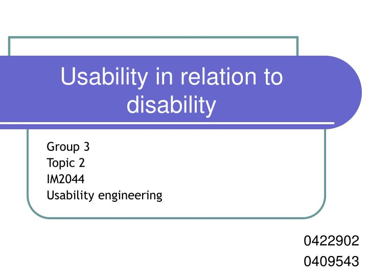 Usability in relation to disability