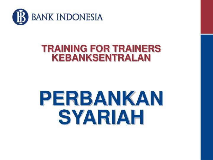 Training for trainers kebanksentralan