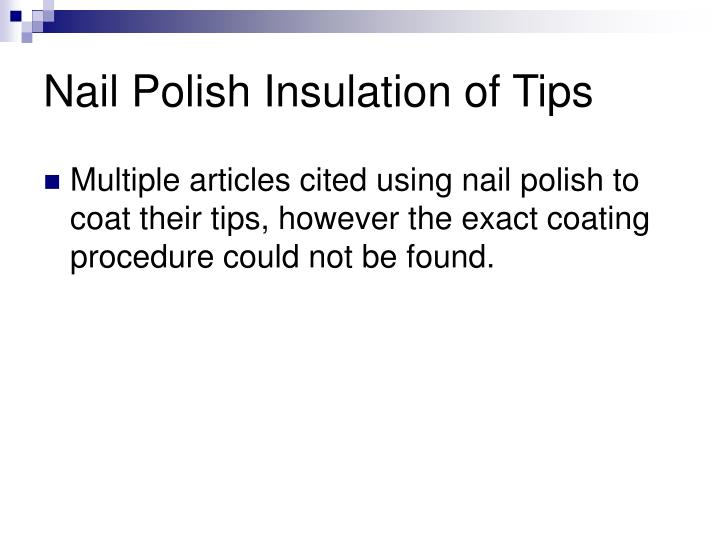 Nail Polish Insulation of Tips