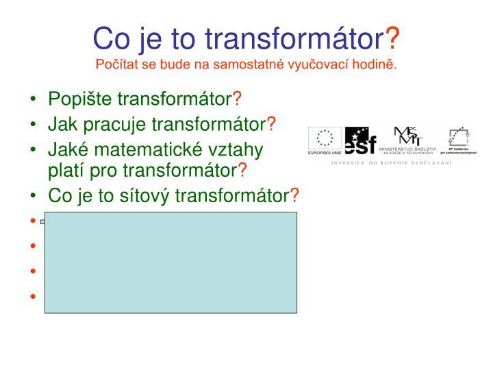 Co je to transformátor