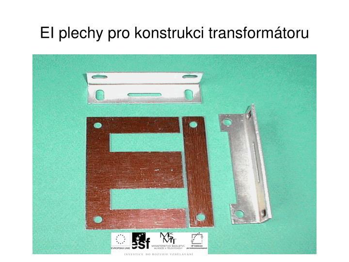 EI plechy pro konstrukci transformátoru