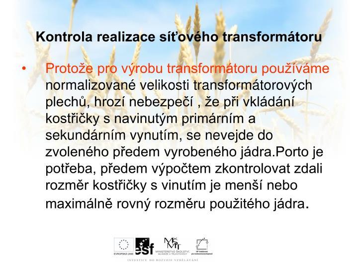 Kontrola realizace síťového transformátoru