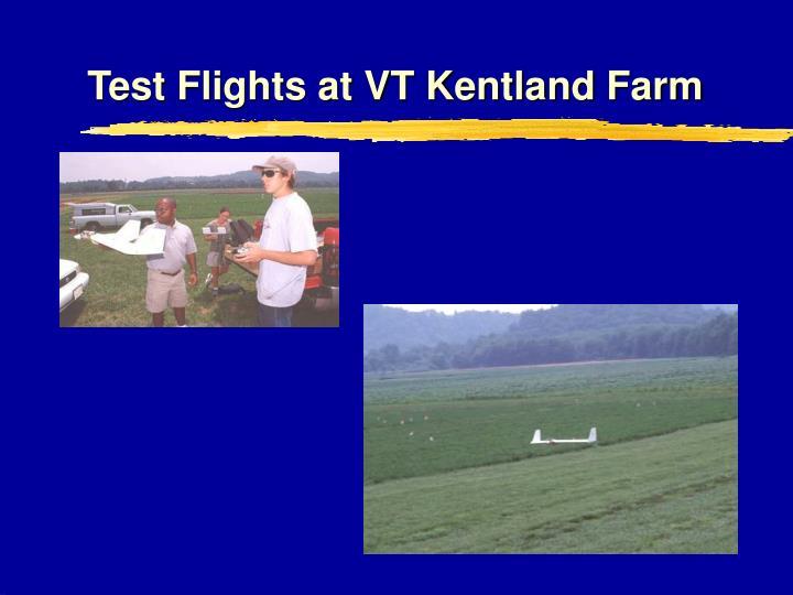 Test Flights at VT Kentland Farm