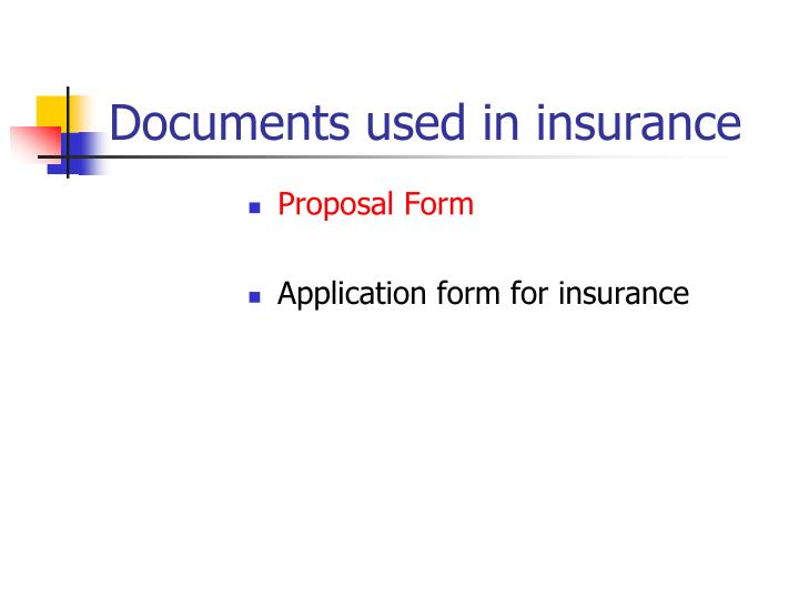 Documents used in insurance
