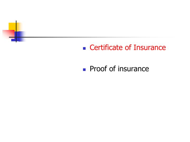 Certificate of Insurance