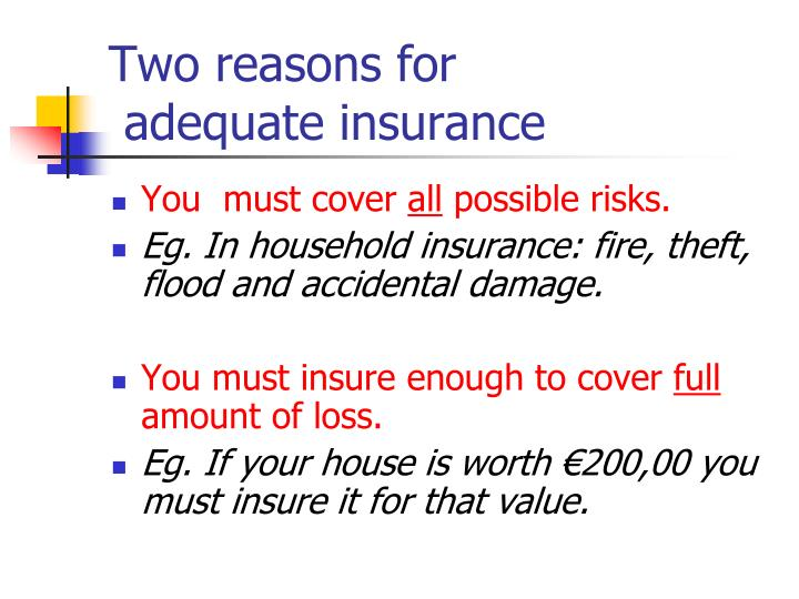 Two reasons for adequate insurance