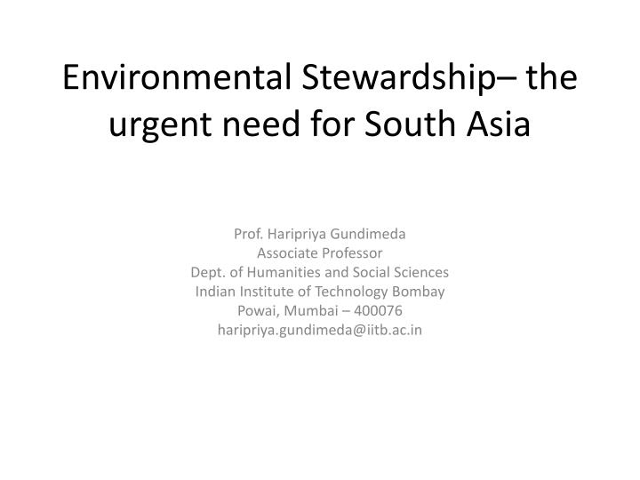 environmental stewardship the urgent need for south asia