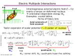 electric multipole interactions