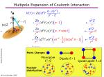 multipole expansion of coulomb interaction