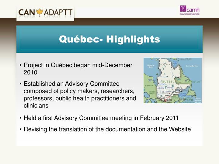 Québec- Highlights