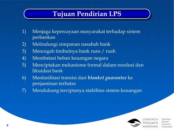 Tujuan Pendirian LPS