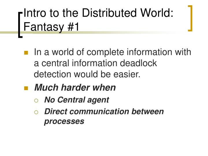 Intro to the Distributed World: Fantasy #1