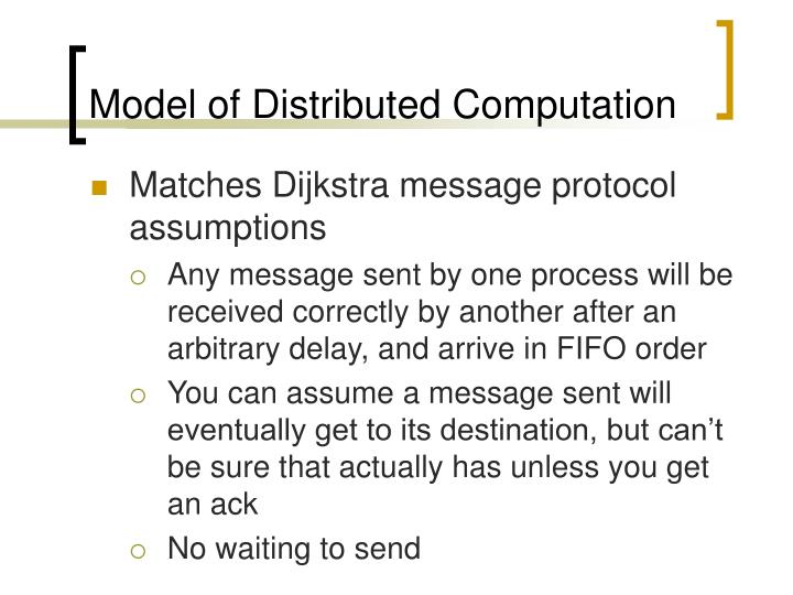 Model of Distributed Computation