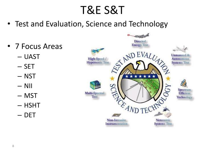 T&E S&T