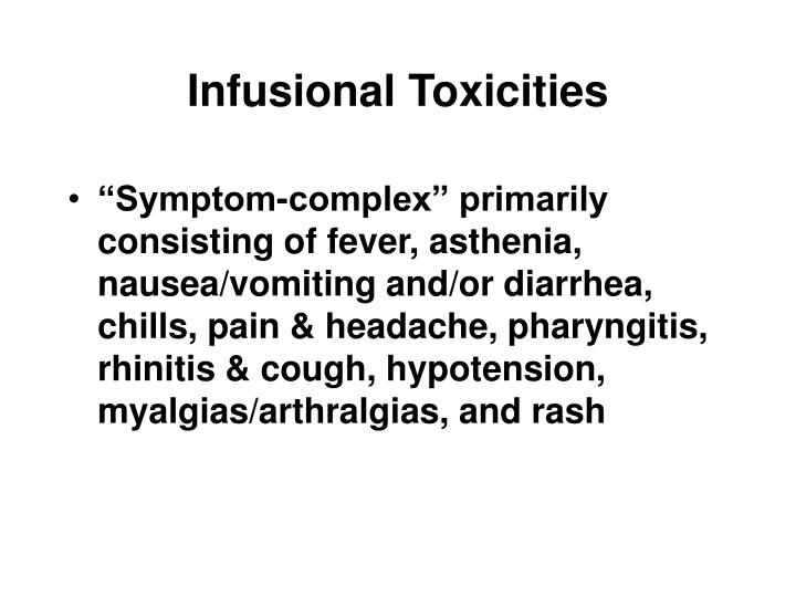 Infusional Toxicities