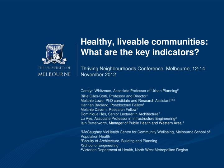 Healthy liveable communities what are the key indicators