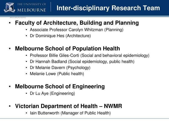 Inter-disciplinary Research Team