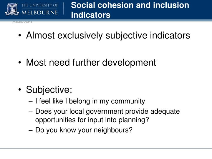 Social cohesion and inclusion indicators