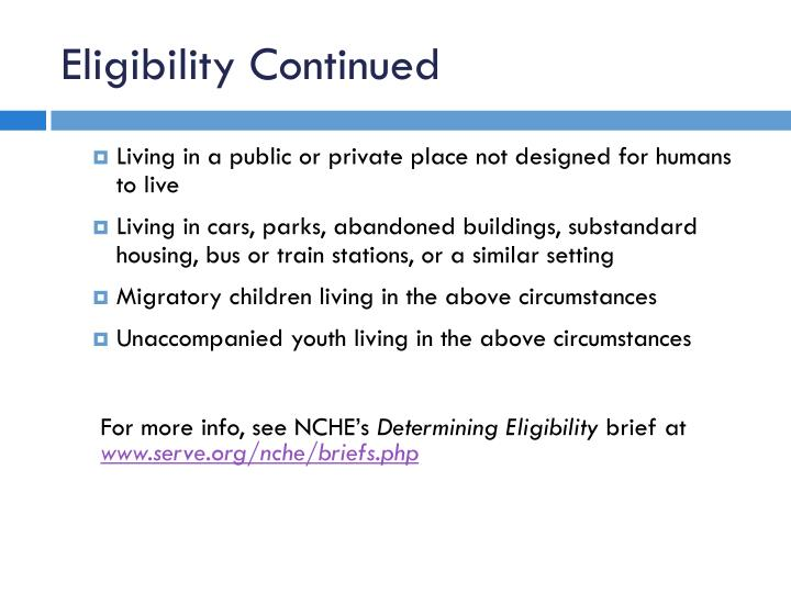 Eligibility Continued