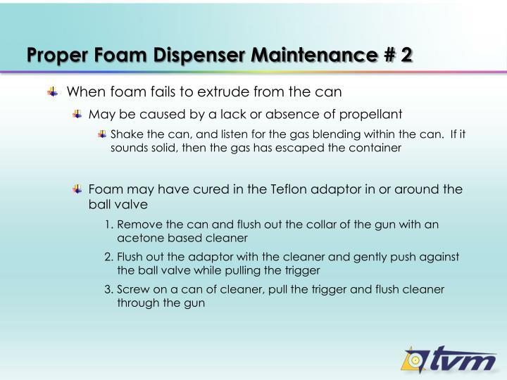 Proper Foam Dispenser Maintenance # 2