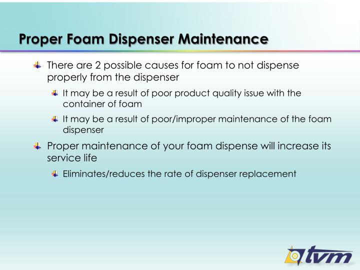 Proper Foam Dispenser Maintenance