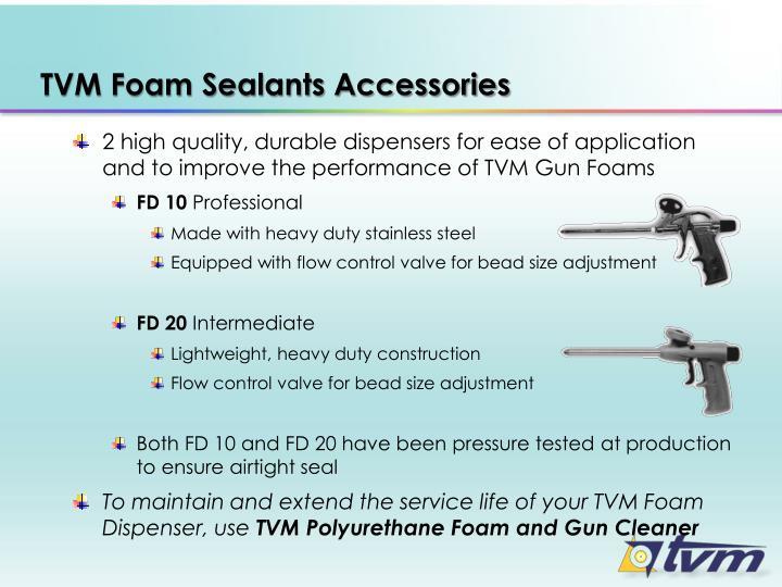 Tvm foam sealants accessories