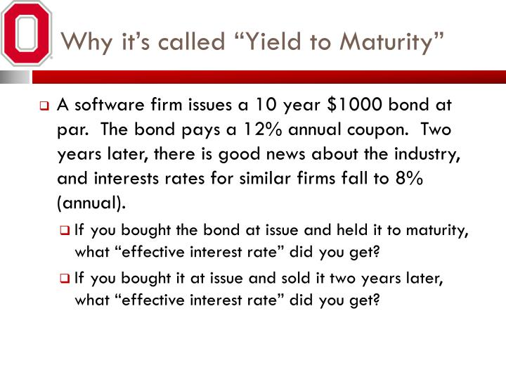 "Why it's called ""Yield to Maturity"""
