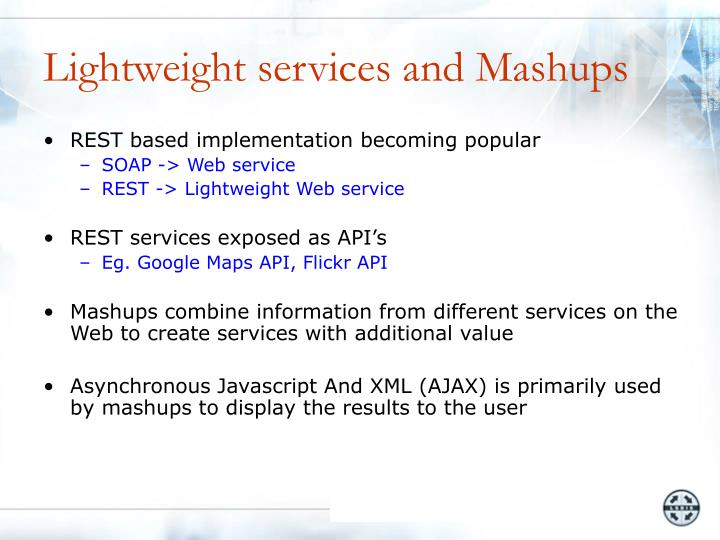 Lightweight services and Mashups
