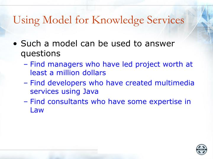 Using Model for Knowledge Services