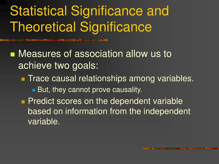 Statistical significance and theoretical significance1