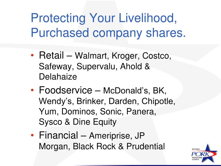 Protecting Your Livelihood, Purchased company shares.