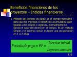 beneficios financieros de los proyectos ndices financieros3