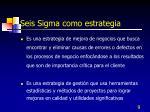 seis sigma como estrategia
