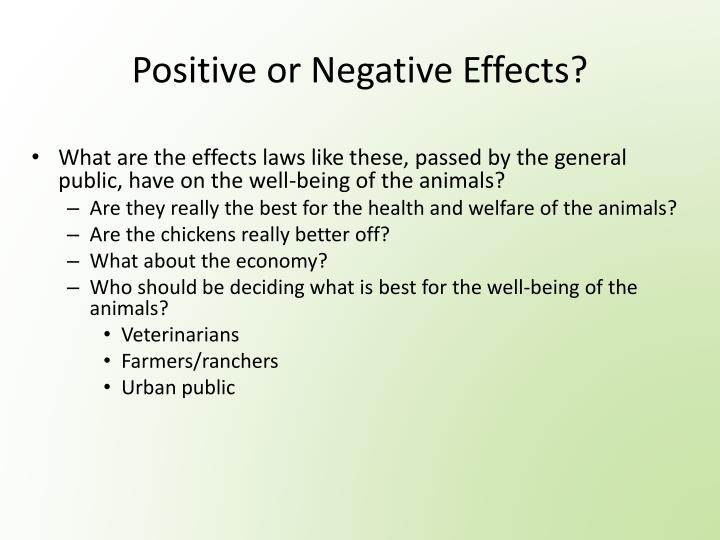 Positive or Negative Effects?