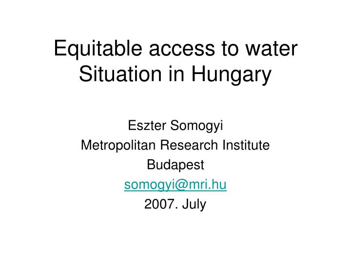 equitable access to water situation in hungary n.