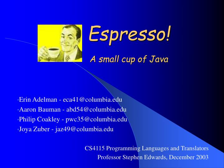 Espresso a small cup of java