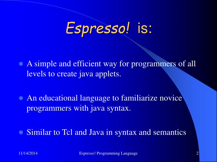 Espresso is