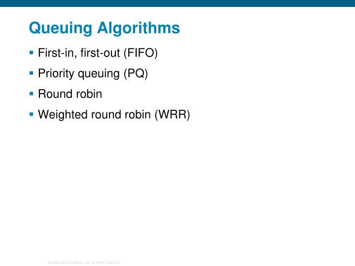 Queuing Algorithms
