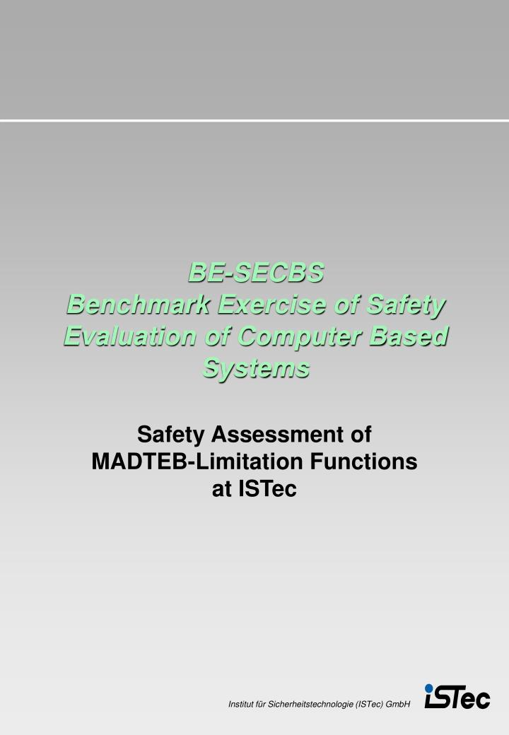 Be secbs benchmark exercise of safety evaluation of computer based systems